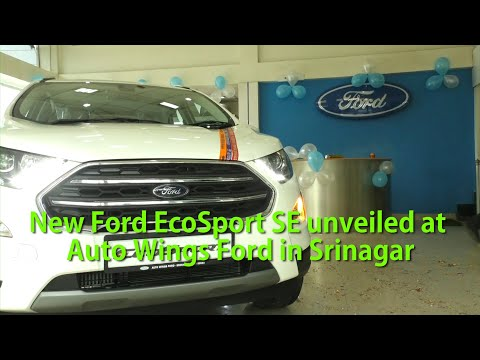 New Ford EcoSport SE unveiled at Auto Wings Ford in Srinagar