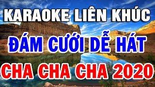 karaoke-lien-khuc-cha-cha-cha-nhac-song-nhac-dam-cuoi-hay-nhat-2019-trong-hieu