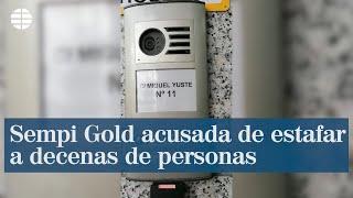 Sempi Gold acusada de estafar a decenas de personas