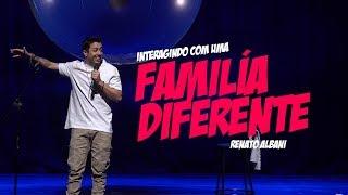 Renato Albani - Interagindo Com Uma Família Diferente