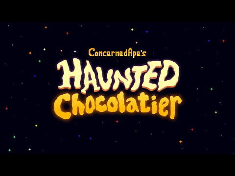 ConcernedApe's Haunted Chocolatier : Early Gameplay