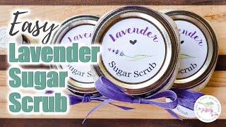 Easy Lavender Sugar Scrub