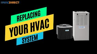 Replacing your home HVAC System – Getting Started Video 2