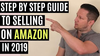 How To Sell On Amazon FBA For Beginners | The Complete Tutorial (2019)