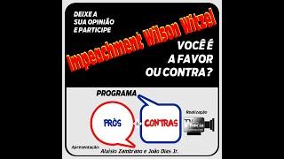 Programa Prós & Contras-Impeachement de Wilson Witzel