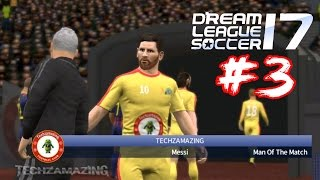 DREAM LEAGUE SOCCER 2017 Android / iOS Gameplay - #3 (DLS 17)