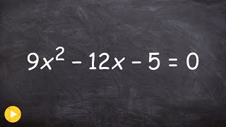 Learn the ac method for factoring and solving a quadratic equation