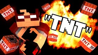 "♫ ""TNT""   A Minecraft Parody Of Lia Marie Johnson's ""DNA""  (Music Video)"