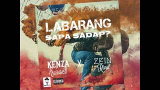 LABARANG SAPA SADAP -KenzaRussell X ZeinRival