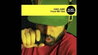 King Abid   Yezzi Mel Viss