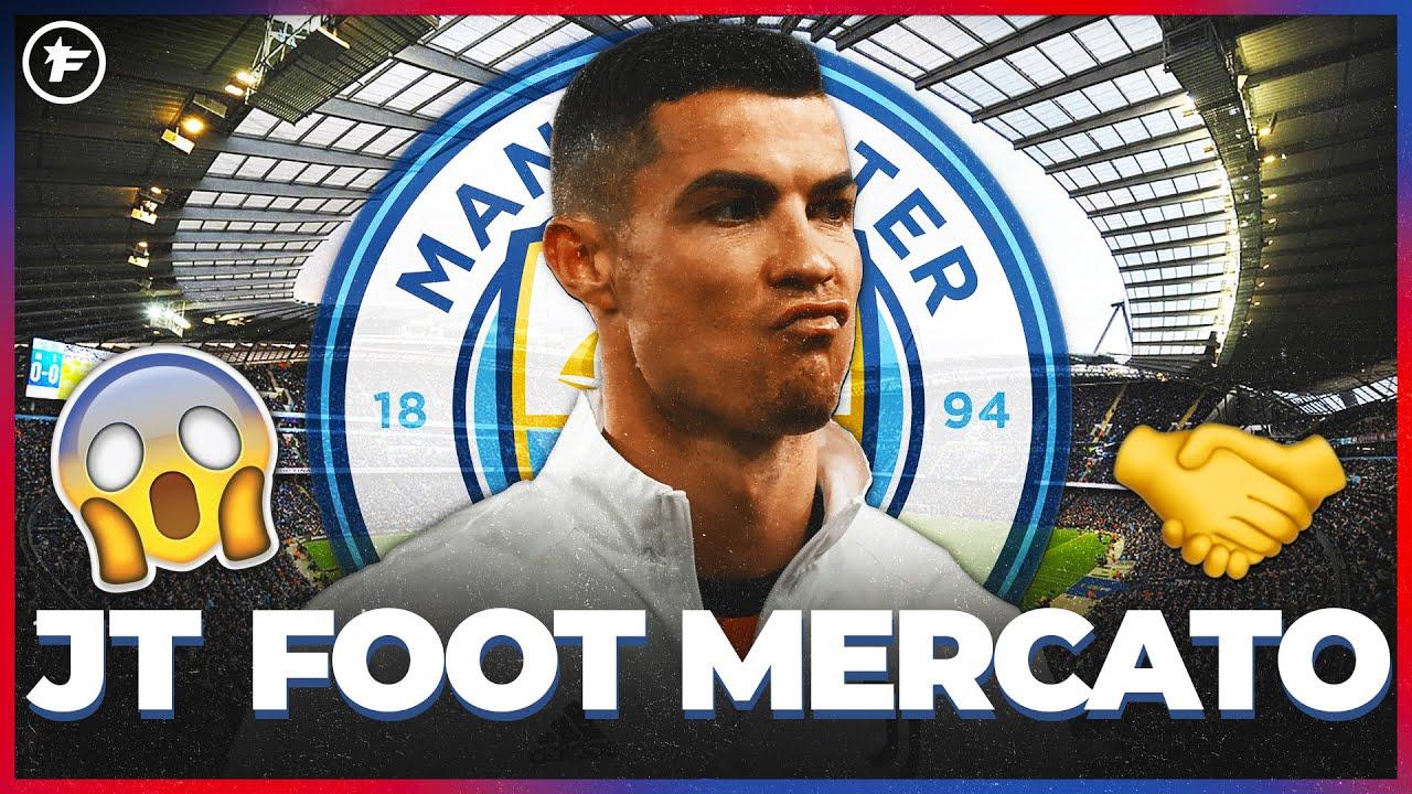 ACCORD TOTAL entre Cristiano Ronaldo et Manchester City   JT Foot Mercato
