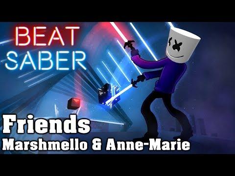 Beat Saber - Friends - Marshmello & Anne-Marie (custom song) | FC
