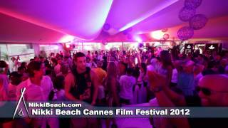 Nikki Beach Cannes Film Festival 2 Day 10