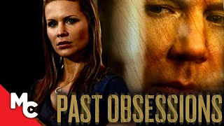 Past Obsessions   Full Mystery Drama Movie