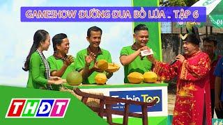 Gameshow Đường đua bồ lúa Tập 6 - Cai Lậy (Tiền Giang) | THDT