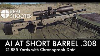 AI AT Short Barrel .308 @ 885 Yards