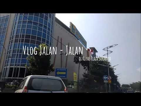 vlog di royal plaza surabaya