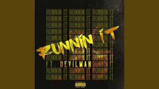 Runnin' It (feat. Devilman)