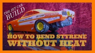 EPS 27  How to bend Styrene without heat