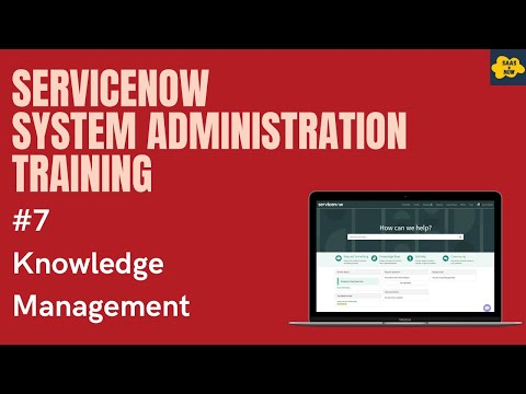 #7 #ServiceNow System Administration Training | Knoweldge ...