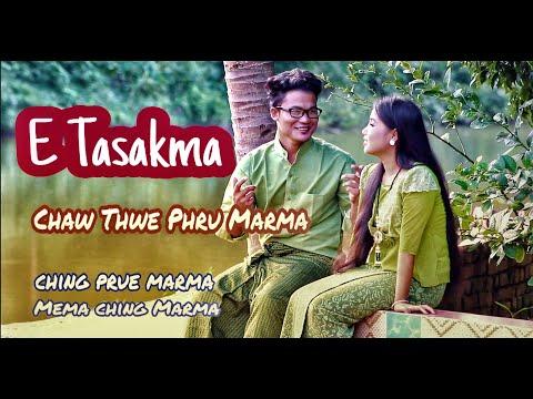 Marma Song -- E Tasakma