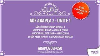 AÖF Arapça 2 - Unite 1 (Yeni Müfredat )