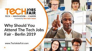 Recap Tech Jobs Fair Berlin 2019   It All About Tech   Innovation   Career