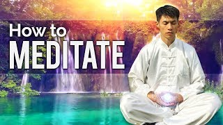 How to Meditate - Qi Energy Meditation Method
