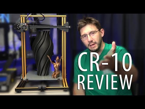 My Review of the Creality CR-10 3D Printer