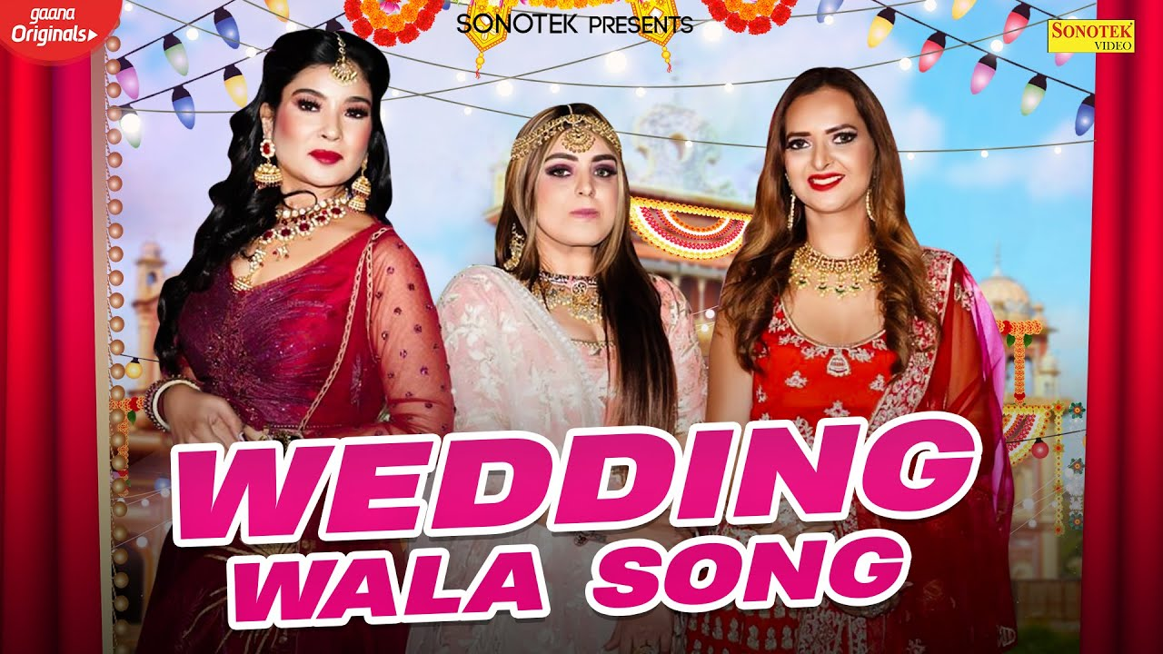 Wedding Wala Song   Bhawna  Reena Mittal  Pragati Pankaj Nagpal  Manya Pathak   New Hindi Song 2020 Video,Mp3 Free Download