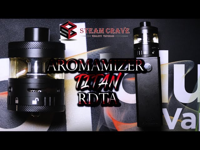 AROMAMIZER TITAN 41MM RDTA BY STEAM CRAVE ] THE BIG BEAST!!! [ WGD VAPES