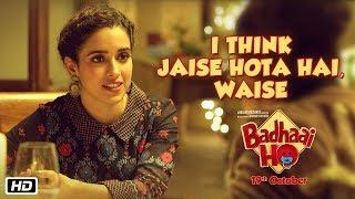 I Think Jaise Hota Hai, Waise | Badhaai Ho | In Cinemas 18th October 2018