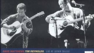 Dave Matthews & Tim Reynolds - Minarets