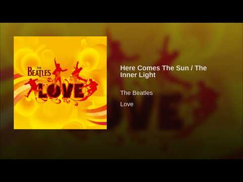Here Comes The Sun / The Inner Light