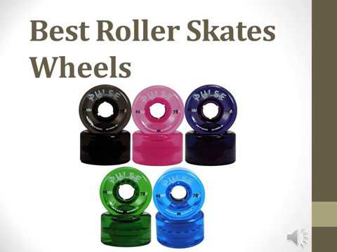 Best Roller Skates Wheels