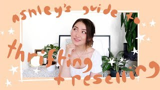 ashley's guide to thrifting + reselling clothes