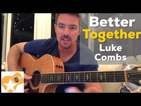 Better Together | Luke Combs | Beginner Guitar Lesson