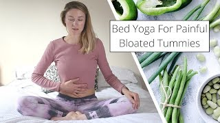 Bedtime Yoga For A Painful, Bloated Tummy