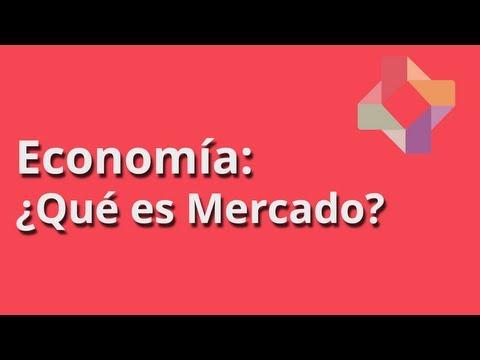 ¿Qué es Mercado?