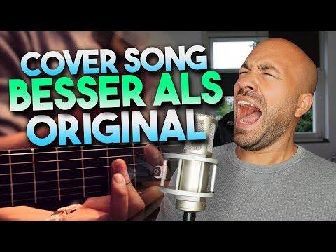 Wenn ein Cover Song besser ist als das Original #1