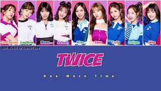 TWICE   One More Time [Kan|Rom|Eng Color Coded Lyrics]