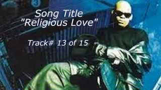 R. Kelly  -  Religious Love  (HQ) w-Lyrics