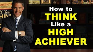 How Do High Achievers Think?