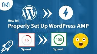 How to Properly Set Up WordPress AMP | 2019's Complete Guide in Hindi