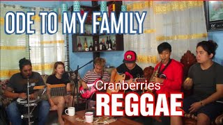 The Cranberries - Ode To My Family - Reggae