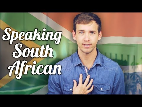 How To Speak South African
