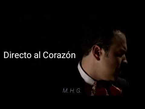 Pepe Aguilar - Directo al corazón (letra)