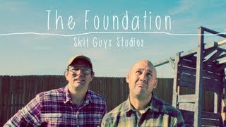 Skit Guys - The Foundation