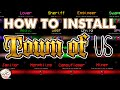 How To Download amp Install Town Of US Mod