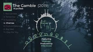 M Anifest   The Gamble Full Album |  Audio Slide